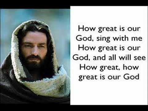 Chris Tomlin -How Great Is Our God