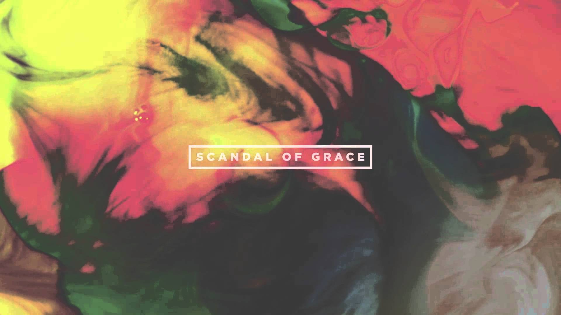 Hillsong UNITED - Scandal of Grace