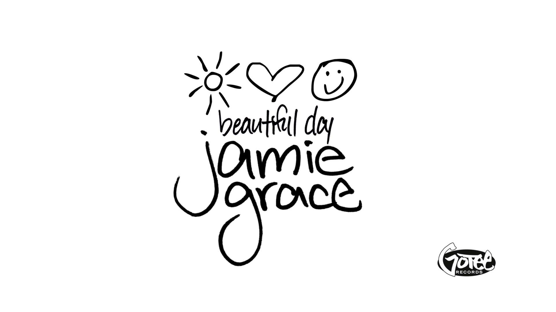 Jamie Grace - Beautiful Day