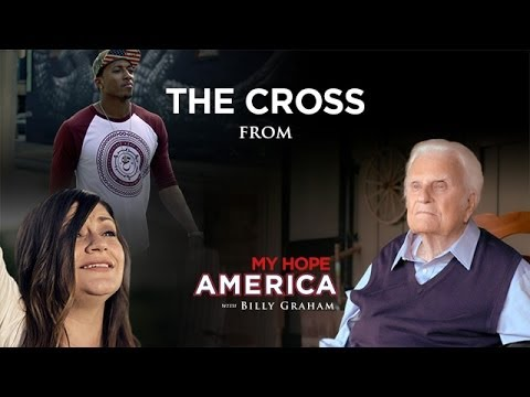 The Cross - Billy Graham's Message To America