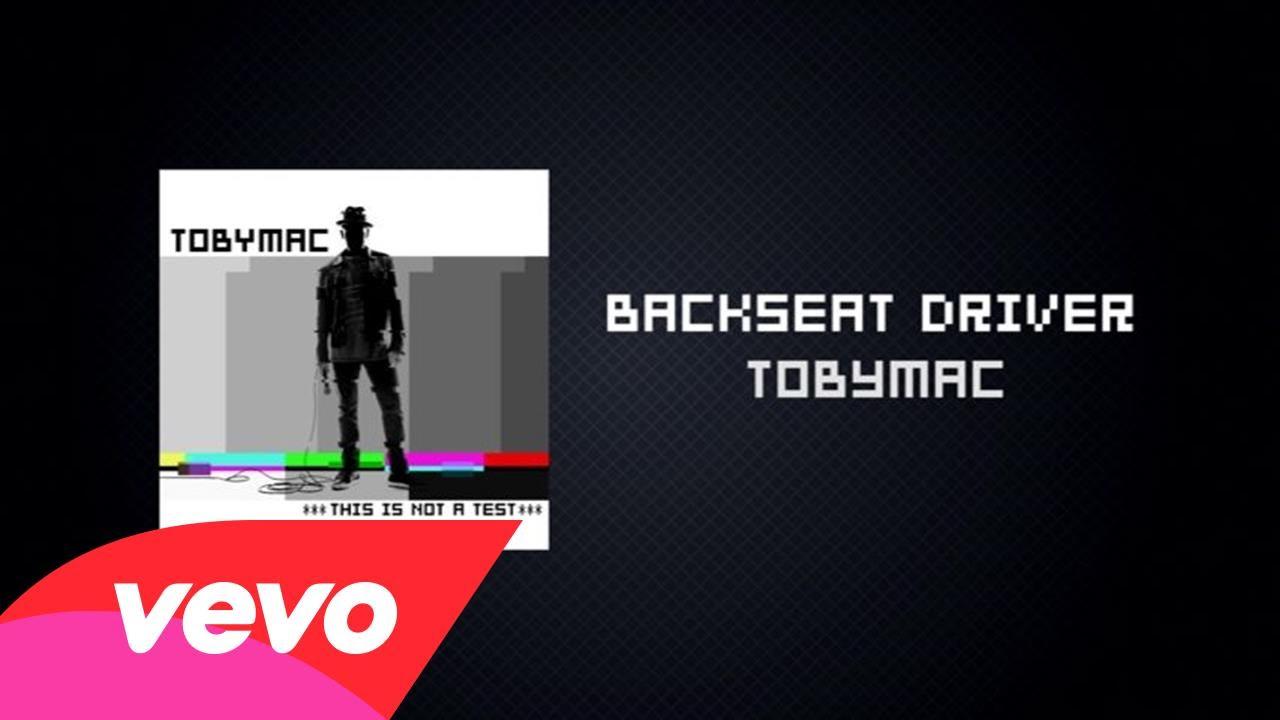 TobyMac ft. Hollyn, Tru - Backseat Driver