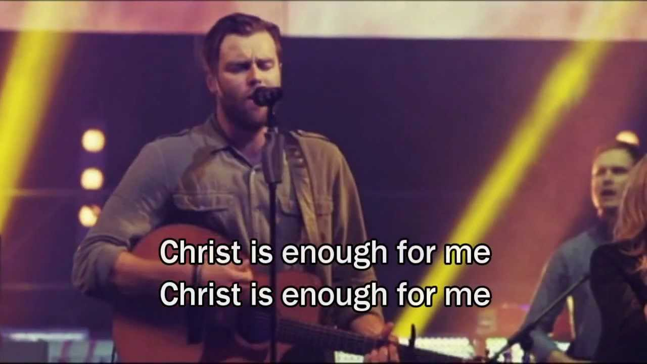 Christ Is Enough - Hillsong
