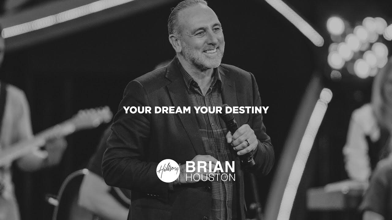 Brian Houston - Your Dream Your Destiny