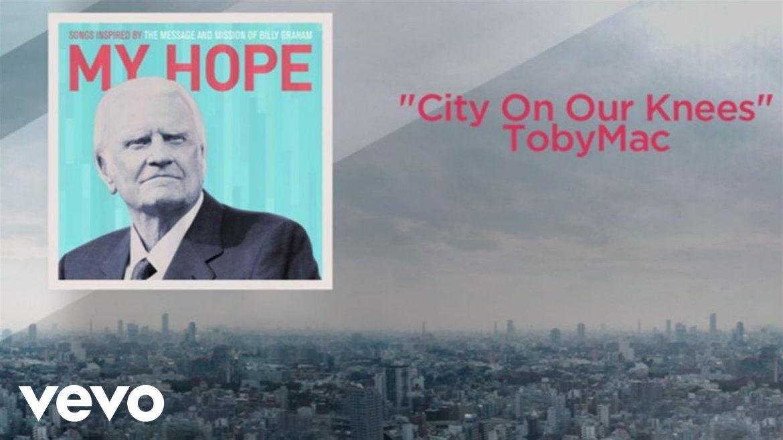 TobyMac - City On Our Knees (Lyric Video)