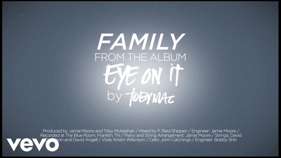 TobyMac - Family (Lyrics)