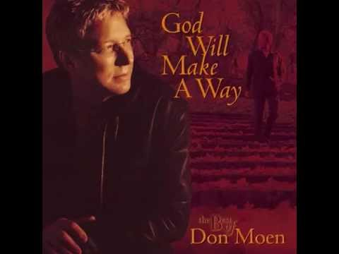 Don Moen - God Will Make A Way (2003)