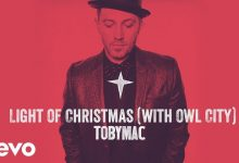 TobyMac - Light Of Christmas (Audio) ft. Owl City