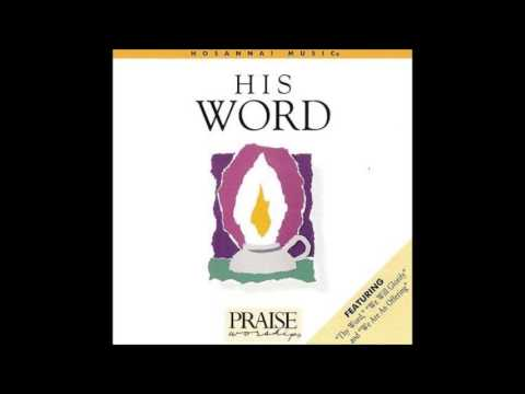 David W. Morris- Thy Word (Psalm 119:105) (Hosanna! Music)