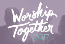 Worship Together 2017